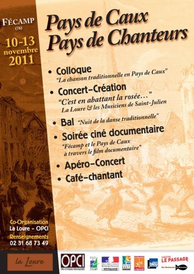 « Pays de Caux, pays de chanteur » du 10 au 13 novembre 2011 à Fécamp (76400)